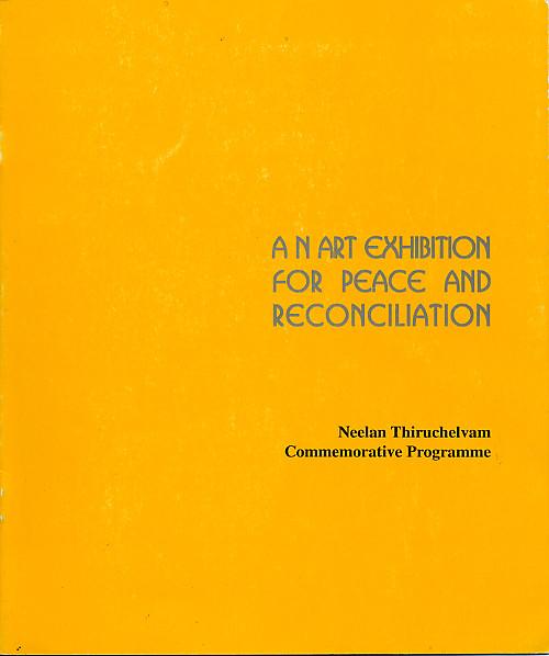 An Art Exhibition for Peace and Reconciliation: Neelan Thiruchelvam Commemorative Programme
