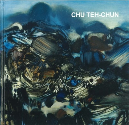 Chu Teh-Chun: Nature in Abstraction