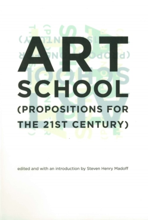 Art School (Propositions for the 21st Century)