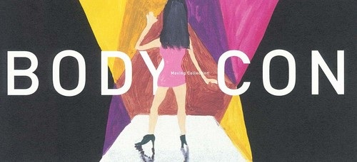 Moving Collection: BODY-CON