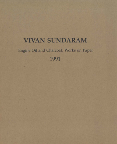 Vivan Sundaram - Engine Oil and Charcoal: Works on Paper 1991