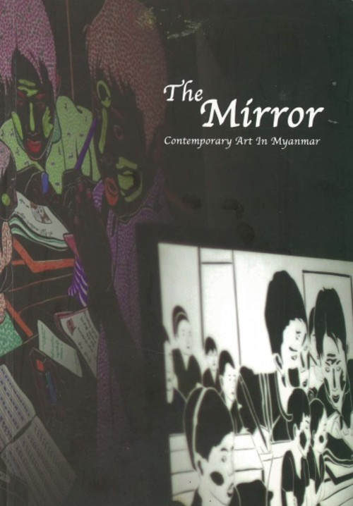 The Mirror: Contemporary Art in Myanmar
