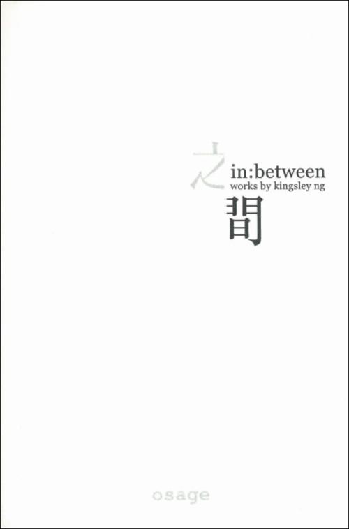 In:between   Works by Kingsley Ng