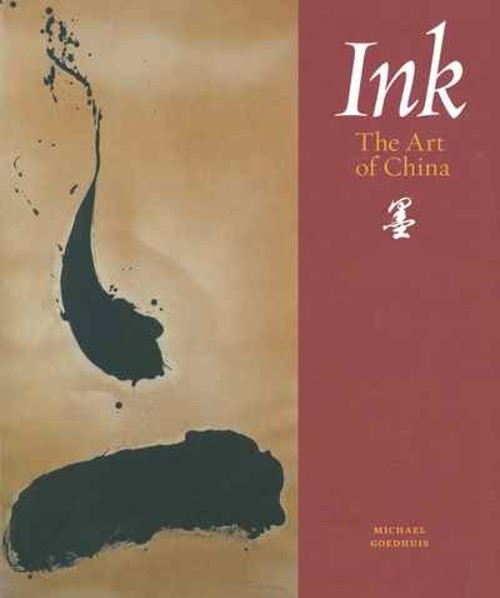 Ink: The Art of China