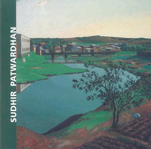 Sudhir Patwardhan: Paintings and Drawings