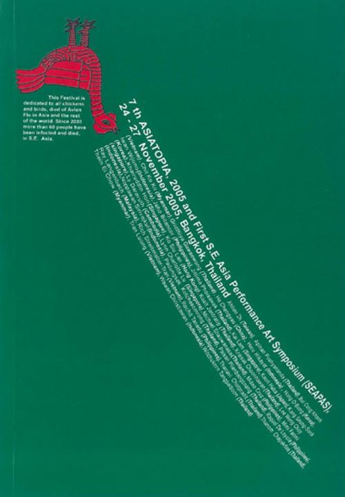 7th Asiatopia, 2005 and First S.E Asia Performance Art Symposium (SEAPAS)