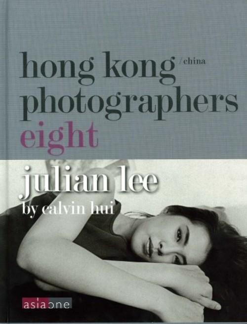 Hong Kong/China Photographers Eight: Julian Lee by Calvin Hui