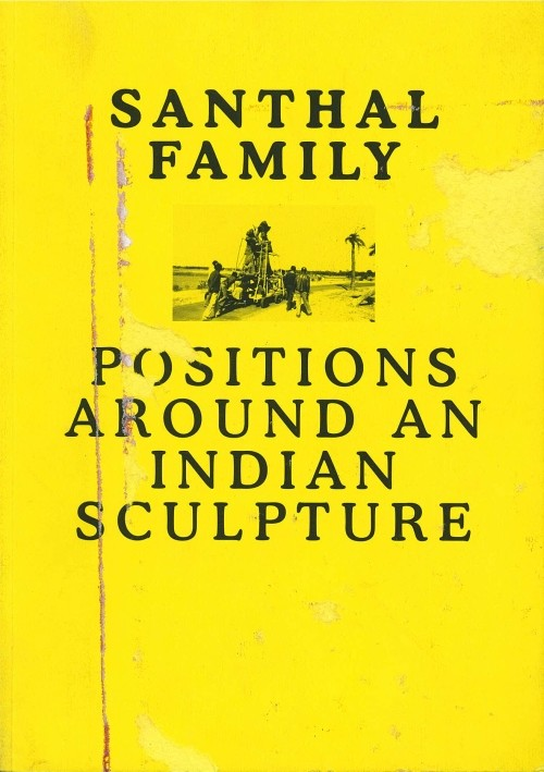 Santhal Family: Positions Around An Indian Sculpture