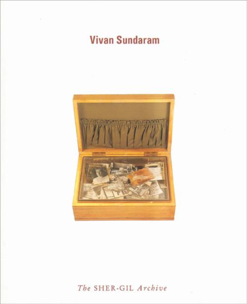 Vivan Sundaram: The SHER-GIL Archive