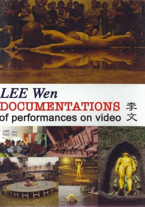 LEE Wen: Documentations of Performances on Video