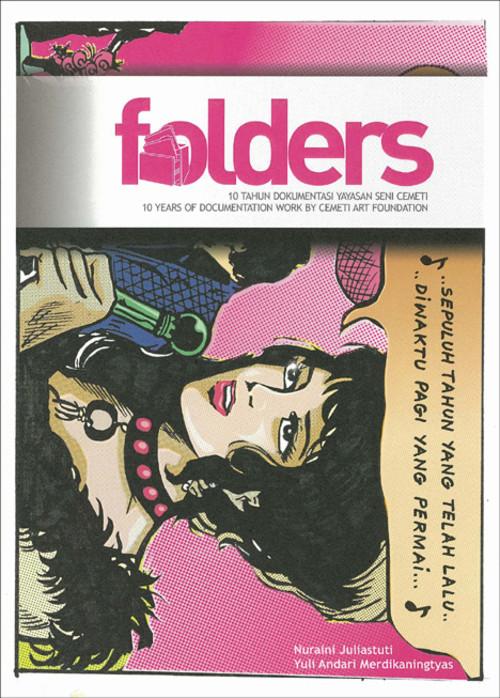 Folders: 10 Years of Documentation Work by Cemeti Art Foundation