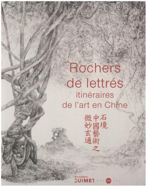 Rochers de Lettres: Itineraires de L'art en Chine