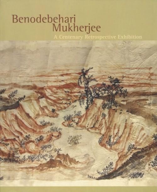 Benodebehari Mukherjee: A Centenary Retrospective Exhibition