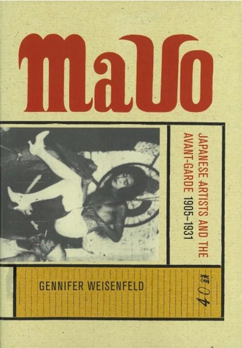 Mavo: Japanese Artists and the Avant-Garde 1905-1931