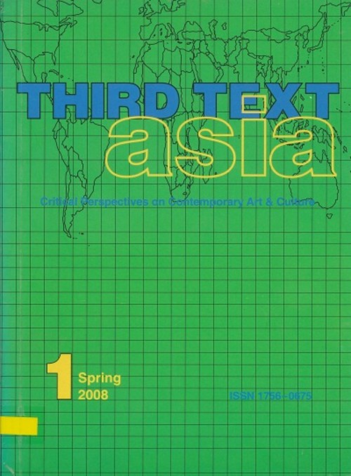Third Text Asia: Critical Perspectives on Contemporary Art & Culture (All holdings in AAA)