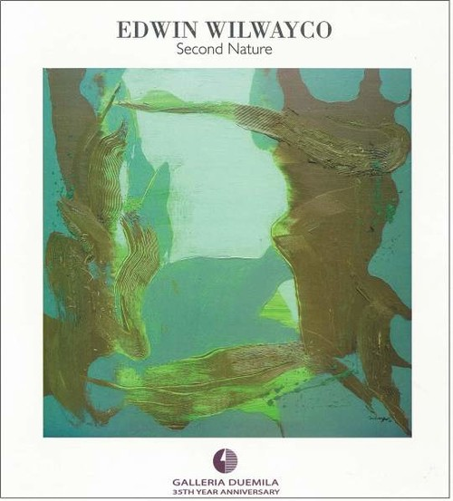 Edwin Wilwayco: Second Nature