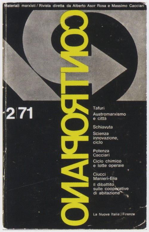 Image: Cover of <i>Contropiano</i>, no. 2 (1971, detail). Featured in Pier Vittorio Aureli, The Project of Autonomy, n.p. (c) Princeton Architectural Press and the Buell Center.