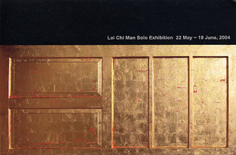 Lai Chi Man Solo Exhibition