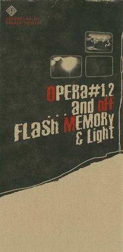 Video Art Show: 'Opera #1, 2', '... and off', 'Flash Memory & Light'